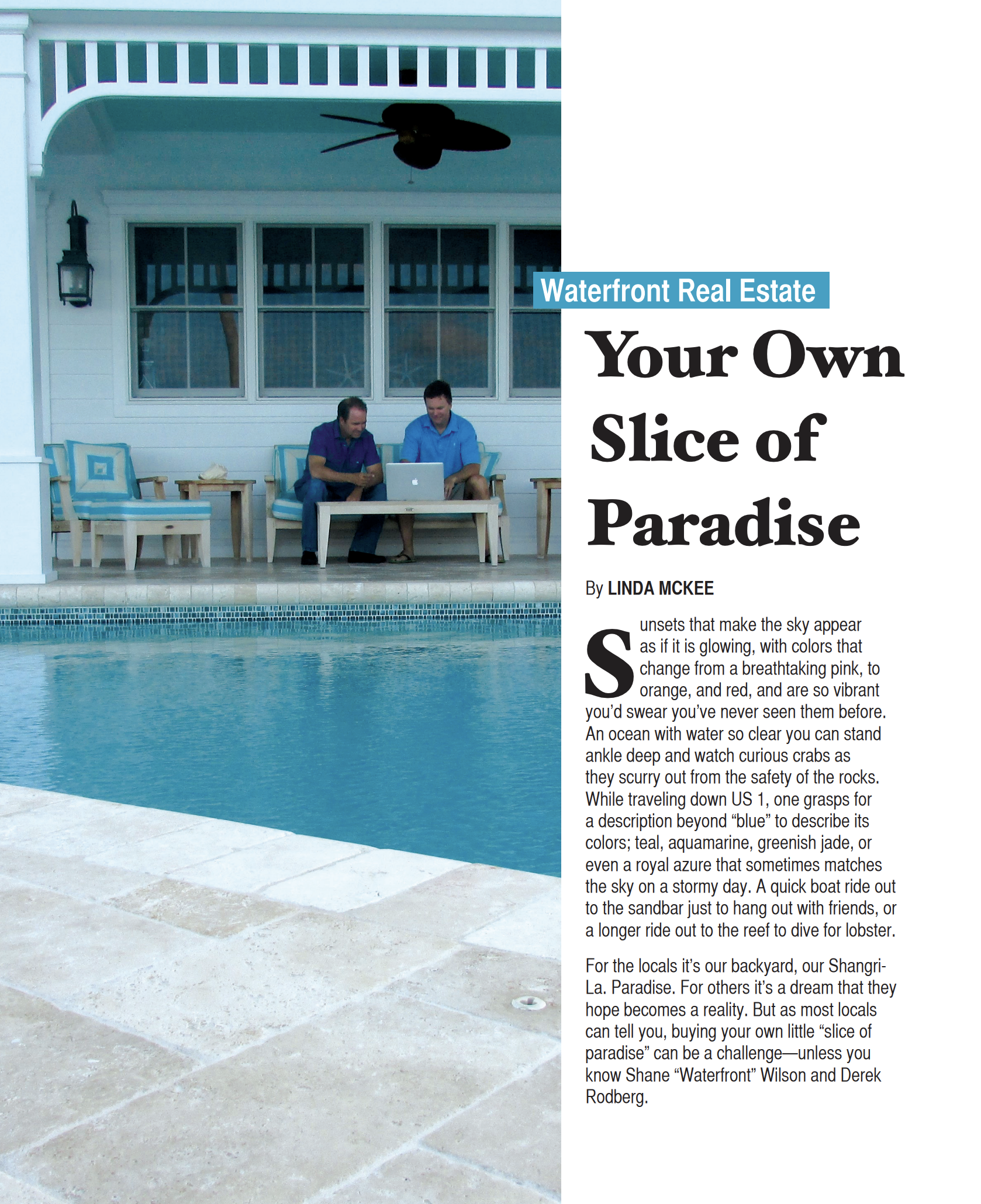 Your Own Slice of Paradise